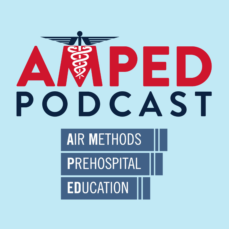 Air Methods Launches Amped Podcast to Elevate Critical Care Conversations